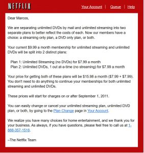 Netflix started as a DVD-by-Mail service